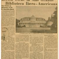 Berlín tiene la más grande biblioteca Ibero-Americana   Shelfnum : JMG-CA1-1958-11-27   Content : facsimile